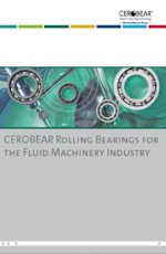 CEROBEAR Rolling Bearings for the Fluid Machinery Industry