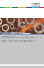 CEROBEAR Spindle Bearings for Machine Tool Applications